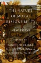 Nature of Moral Responsibility: New Essays