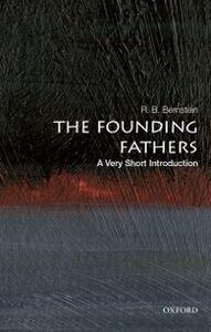 Foto Cover di Founding Fathers: A Very Short Introduction, Ebook inglese di R. B. Bernstein, edito da Oxford University Press