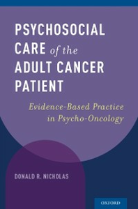 Ebook in inglese Psychosocial Care of the Adult Cancer Patient: Evidence-Based Practice in Psycho-Oncology Nicholas, Donald R.