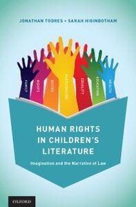 Foto Cover di Human Rights in Childrens Literature: Imagination and the Narrative of Law, Ebook inglese di Sarah Higinbotham,Jonathan Todres, edito da Oxford University Press
