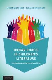 Human Rights in Childrens Literature: Imagination and the Narrative of Law