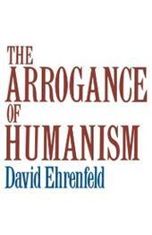 Arrogance of Humanism