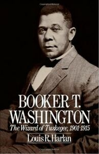 Ebook in inglese Booker T. Washington: Volume 2: The Wizard Of Tuskegee, 1901-1915 Harlan, Louis R.