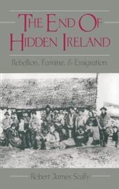 End of Hidden Ireland: Rebellion, Famine, and Emigration