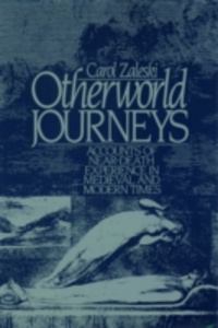 Ebook in inglese Otherworld Journeys: Accounts of Near-Death Experience in Medieval and Modern Times Zaleski, Carol