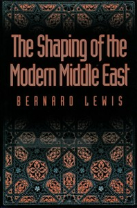 Ebook in inglese Shaping of the Modern Middle East Lewis, Bernard
