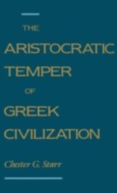 Aristocratic Temper of Greek Civilization