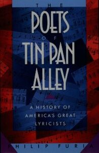 Ebook in inglese Poets of Tin Pan Alley: A History of Americas Great Lyricists Furia, Philip