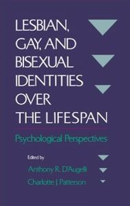 Ebook in inglese Lesbian, Gay, and Bisexual Identities over the Lifespan: Psychological Perspectives -, -