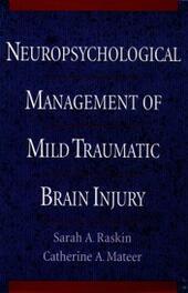 Neuropsychological Management of Mild Traumatic Brain Injury