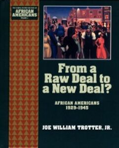 Ebook in inglese From a Raw Deal to a New Deal: African Americans 1929-1945 Trotter, Joe William