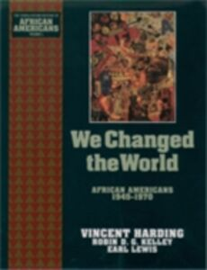 Ebook in inglese We Changed the World: African Americans 1945-1970 Harding, Vincent