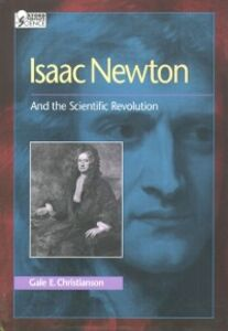 Ebook in inglese Isaac Newton: And the Scientific Revolution Christianson, Gale E.