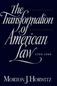 Ebook in inglese Transformation of American Law, 1870-1960: The Crisis of Legal Orthodoxy Horwitz, Morton J.