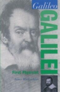 Foto Cover di Galileo Galilei: First Physicist, Ebook inglese di James MacLachlan, edito da Oxford University Press