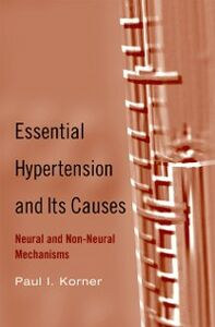 Ebook in inglese Essential Hypertension and Its Causes: Neural and Non-Neural Mechanisms Korner, Paul I.