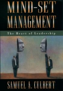 Ebook in inglese Mind-Set Management: The Heart of Leadership Culbert, Samuel A.