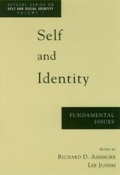 Self and Identity: Fundamental Issues