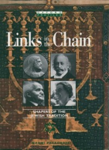 Ebook in inglese Links in the Chain: Shapers of the Jewish Tradition Pasachoff, Naomi