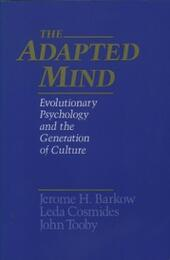 Adapted Mind: Evolutionary Psychology and the Generation of Culture