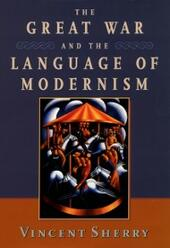 Great War and the Language of Modernism