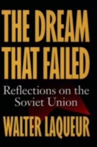 Ebook in inglese Dream that Failed: Reflections on the Soviet Union Laqueur, Walter