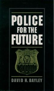 Ebook in inglese Police for the Future Bayley, David H.