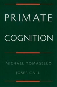 Ebook in inglese Primate Cognition Call, Josep , Tomasello, Michael
