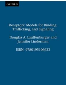 Ebook in inglese Receptors: Models for Binding, Trafficking, and Signaling Lauffenburger, Douglas A. , Linderman, Jennifer
