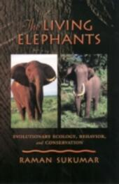 Living Elephants: Evolutionary Ecology, Behaviour, and Conservation
