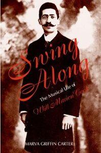 Foto Cover di Swing Along: The Musical Life of Will Marion Cook, Ebook inglese di Marva Carter, edito da Oxford University Press