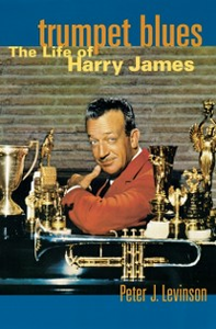 Ebook in inglese Trumpet Blues: The Life of Harry James Levinson, Peter J.
