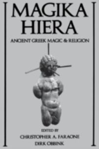 Ebook in inglese Magika Hiera: Ancient Greek Magic and Religion -, -