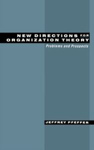 Foto Cover di New Directions for Organization Theory: Problems and Prospects, Ebook inglese di Jeffrey Pfeffer, edito da Oxford University Press