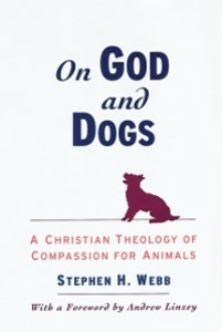 Ebook in inglese On God and Dogs: A Christian Theology of Compassion for Animals Webb, Stephen H.