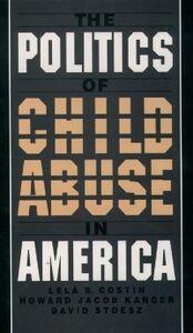 Foto Cover di Politics of Child Abuse in America, Ebook inglese di AA.VV edito da Oxford University Press