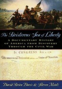 Foto Cover di Boisterous Sea of Liberty: A Documentary History of America from Discovery through the Civil War, Ebook inglese di  edito da Oxford University Press