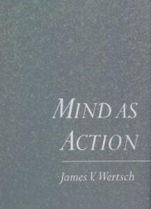Ebook in inglese Mind As Action Wertsch, James V.
