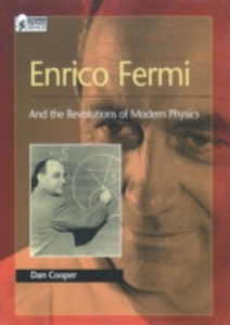 Ebook in inglese Enrico Fermi: And the Revolutions of Modern Physics Cooper, Dan