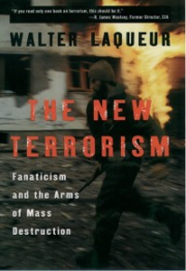 Ebook in inglese New Terrorism: Fanaticism and the Arms of Mass Destruction Laqueur, Walter