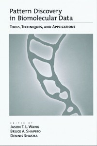 Ebook in inglese Pattern Discovery in Biomolecular Data: Tools, Techniques, and Applications -, -