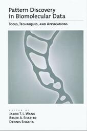 Pattern Discovery in Biomolecular Data: Tools, Techniques, and Applications
