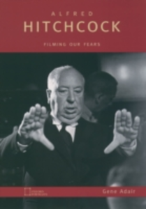 Ebook in inglese Alfred Hitchcock: Filming Our Fears Adair, Gene
