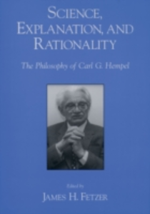 Ebook in inglese Science, Explanation, and Rationality: Aspects of the Philosophy of Carl G. Hempel -, -