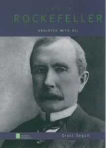 Ebook in inglese John D. Rockefeller: Anointed with Oil Segall, Grant