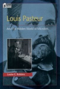 Ebook in inglese Louis Pasteur and the Hidden World of Microbes Robbins, Louise E.