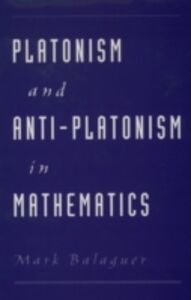 Ebook in inglese Platonism and Anti-Platonism in Mathematics Balaguer, Mark