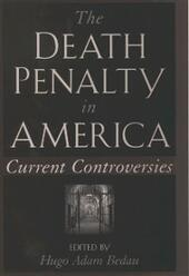 Death Penalty in America: Current Controversies