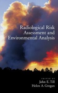 Ebook in inglese Radiological Risk Assessment and Environmental Analysis
