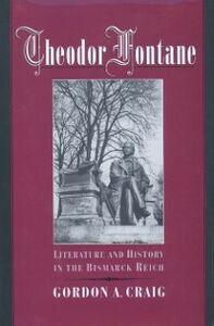 Foto Cover di Theodor Fontane: Literature and History in the Bismarck Reich, Ebook inglese di Gordon A. Craig, edito da Oxford University Press